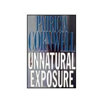 Libro Cornwell - Unnatural Exposure Forense Scarpetta Mp0