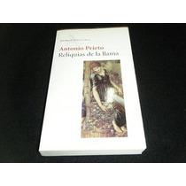 Libro Antonio Prieto Reliquias De La Llama Novela Mp0