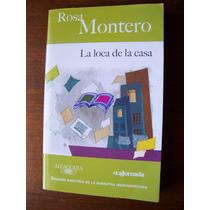 La Loca De La Casa-aut-rosa Montero-edit-alfaguara-mn4