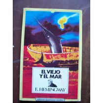 El Viejo Y El Mar-aut-ernest Hemingway-edit-emu-mn4
