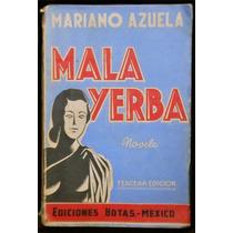La Mala Yerba - Mariano Azuela. 1937