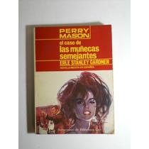 El Caso De Las Muñecas Semejantes Perry Manson 2 Libros