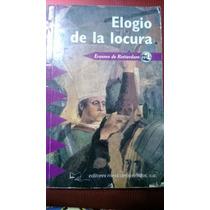 Elogio De La Locura, Erasmo De Rotterdam Usado, Original Vbf