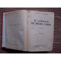 El Corazon De Piedra Verde-1a.ed-1948-antiguo-madariaga-mn4