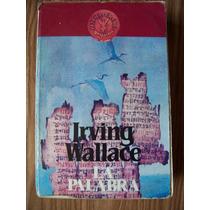 La Palabra-aut-irving Wallace-edit-grijabo-mn4