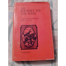 Anthony C. Yu,the Journey To The West. Volume One.