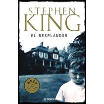 Ebook - El Resplandor - Stephen King - Pdf Epub