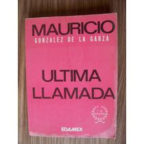 Última Llamada-aut-m.gonzález.de La Garza-edit-edamex-vbf