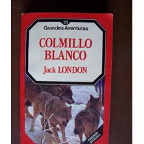 Colmillo Blanco-aut-jack London-edit-forum-vbf