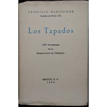 Los Tapados (xx Aniv. Expropiación Petróleo). Fco Mancisidor