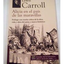 Alicia En El Pais De Las Maravillas, Lewis Carroll