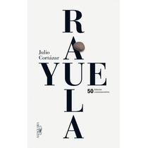 Rayuela - Julio Cortázar - Edición Conmemorativa 50 Aniv.