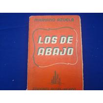 Mariano Azuela, Los De Abajo.
