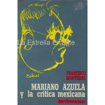 Mariano Azuela Y La Critica Mexicana, Libro De Sepsetentas