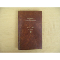 Franz Kafka, El Proceso, Seix Barral, Barcelona, 1983, 254
