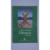 Vii Encuentro Literario Estatal, Aguascalientes