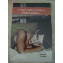 Fragmentos Lúbricos- Moisés García (nuevo)