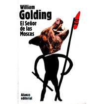 Señor De Las Moscas, El - William Golding / Alianza