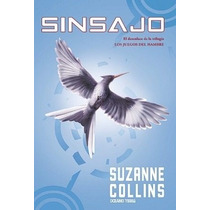Sinsajo De Suzanne Collins