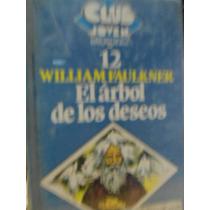 El Árbol De Los Deseos William Faulkner