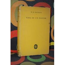 Vida De Un Pastor W. H. Hudson Santiago Rueda Editor