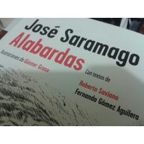 Alabardas - El Último Libro De José Saramago - Ed. Alfaguara