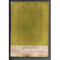 Libro El Canto De La Grilla / Ramón Rubín 1952
