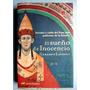 El Sueño De Inocencio. Novela Histórica. Gerardo Laveaga