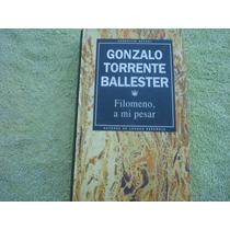 Gonzalo Torrente Ballester, Filomeno, A Mi Pesar.