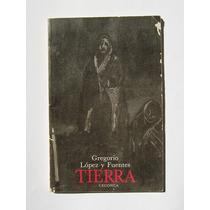 Gregorio Lopez Y Fuenes Tierra Libro Mexicano 1985