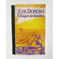 Jose Donoso El Lugar Sin Limites Libro Importado 1981