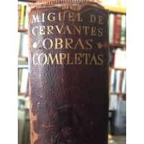 Miguel De Cervantes Savaavedra Obras Completas