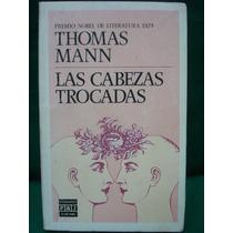 Thomas Mann, Las Cabezas Trocadas.