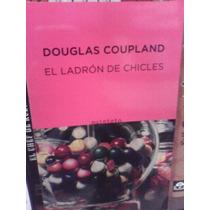 Douglas Coupland El Ladrón De Chicles Serie Aleph Anagrama