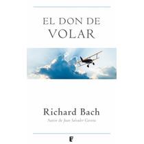 El Don De Volar - Richard Bach
