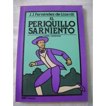 El Periquillo Sarniento - J. J. Fernández De Lizardi