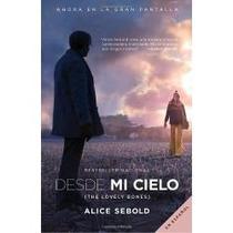 Libro Desde Mi Cielo - Alice Sebold