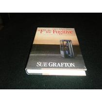 Libro Grafton F Is For Fugitive Abc Policiaca En Inglés Mp0