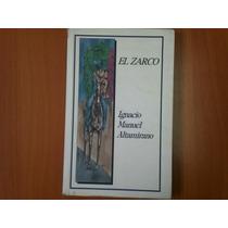 El Zarco. Autor Ignacio Manuel Altamirano