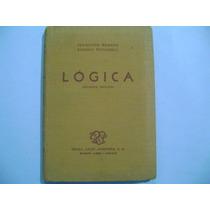 Logica / Francisco Romero Y Eugenio Pucciarelli