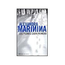 Libro Marinina - Peones Caen Primero Rusia Mp0 Envio Gratis