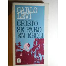 Cristo Se Paro En Eboli Carlo Levi Envio Gratis+