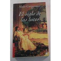El Siglo De Las Luces / Alejo Carpentier