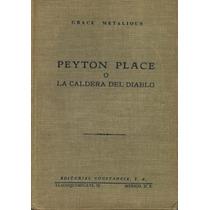 Peyton Place La Caldera Del Diablo Grace Metalious 1a Ed Mmu