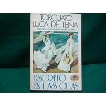 Torcuato Luca De Tena, Escrito En Las Olas, Edivisión,