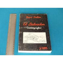 Roque Dalton, El Salvador (monografía), Uca Editores