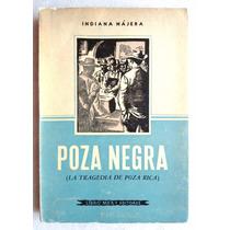 Poza Negra (la Tragedia De Poza Rica) Indiana Nájera Ed 1960