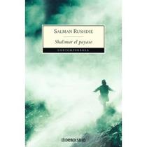 Shalimar El Payaso - Salman Rushdie - Envío Gratis Sp0