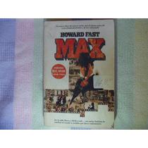 Howard Fast, Max, Lasser Press Mexicana, México, 1985.