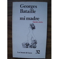 Mi Madre - Georges Bataille